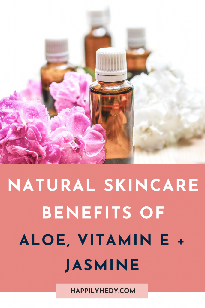 Natural skincare has many benefits. Aloe vera is a great ingredient in natural skincare, along with vitamin E and jasmine.